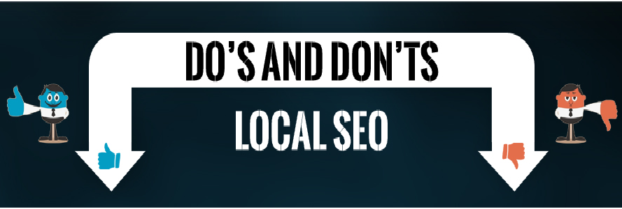 Dos and Don'ts of Local SEO : Infographics