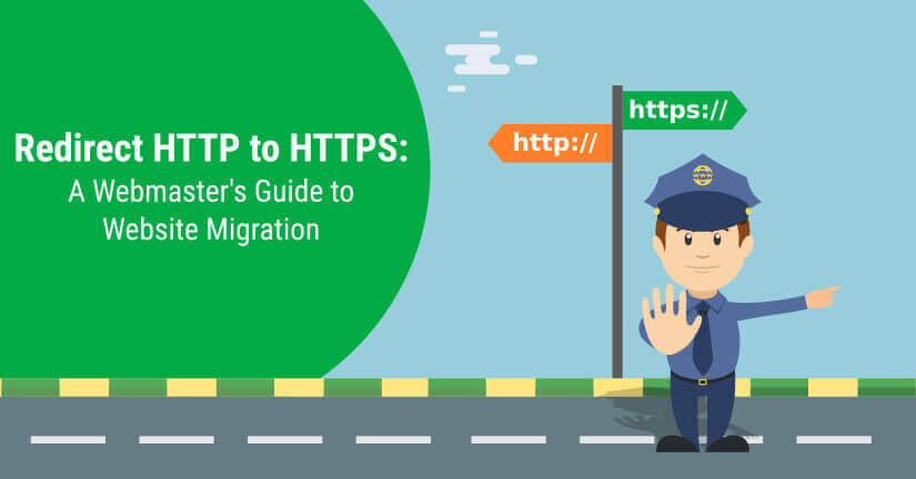 How to Migrate From HTTP to HTTPS – A Complete Guide!